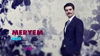 Meryem - Quarta Chamada de Estreia na ZAP Novelas