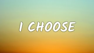 Alessia Cara - I Choose (Lyrics)