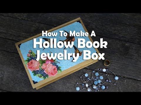DIY Craft Tutorials: How To Make A Hollow Book Jewelry Box