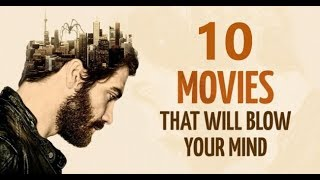 Top 10 Movies Those Will Blow Your Mind