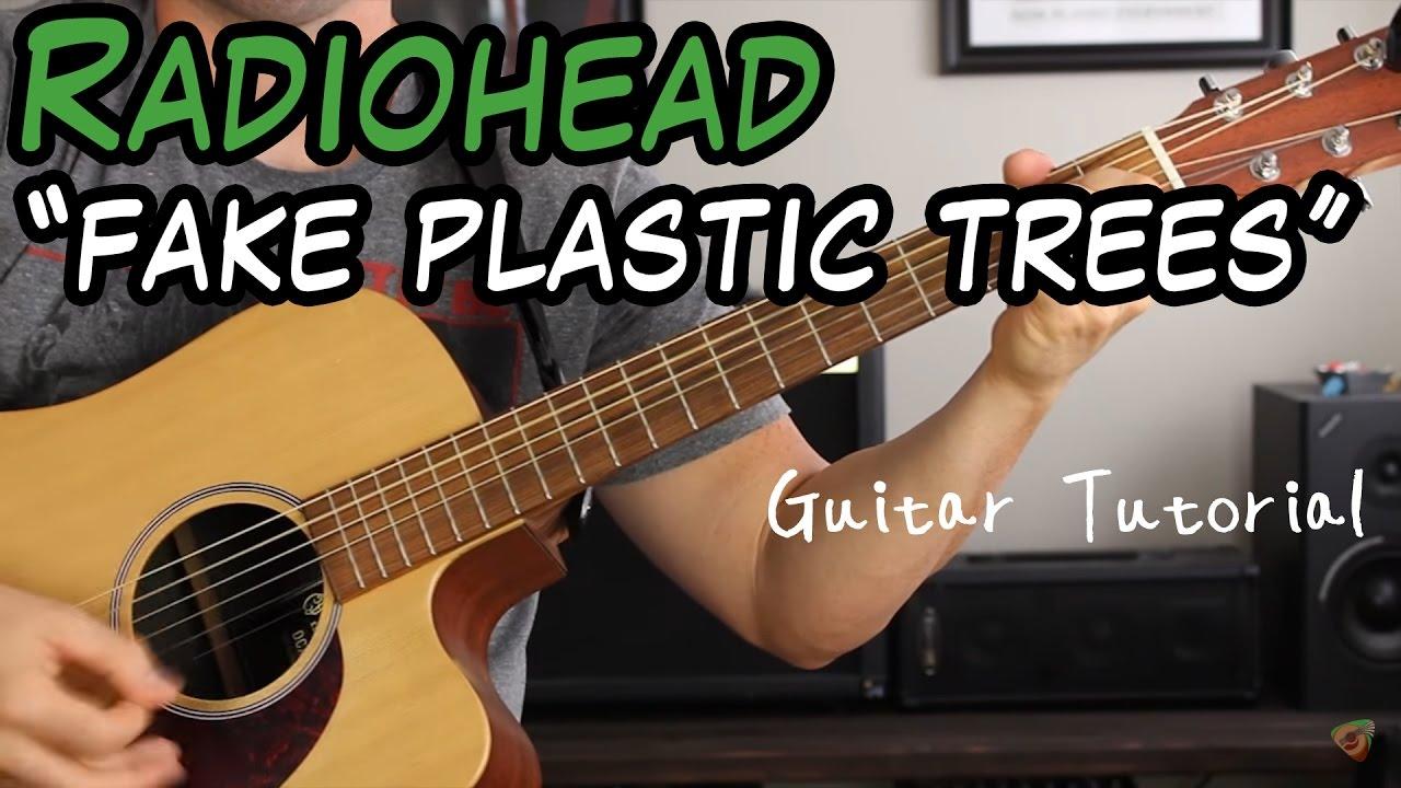 Radiohead fake plastic trees guitar lesson youtube radiohead fake plastic trees guitar lesson hexwebz Images