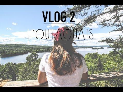 Vlog 2 : l'Outaouais