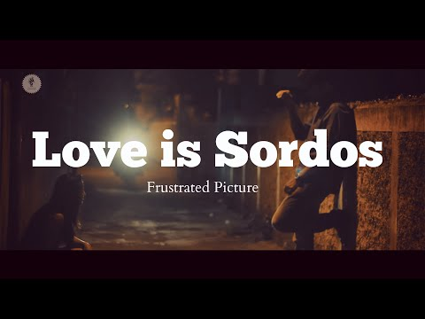 Love is Sordos - Romantic Silent Short Film | Frustrated Picture ( Eng Dub )