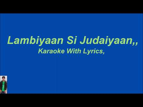 Lambiyaan Si Judaiyaan,,, Karaoke With Lyrics, thumbnail