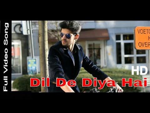 dil-de-diya-hai-full-video-song-|-ahmad-ali-|-febe-baert-|-rahul-jain-|-siddharth-sl-|-2018