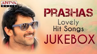 Darling Prabhas Lovely Hit Songs ► Jukebox