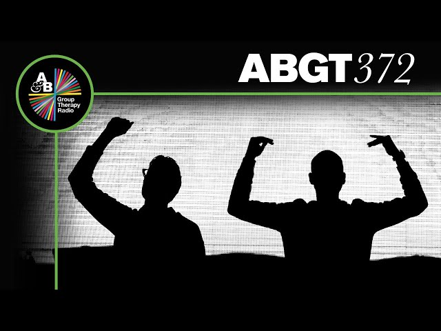 Group Therapy 372 with Above & Beyond and Luttrell