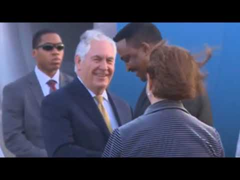 U S  Secretary of State Rex Tillerson arrived in Addis Ababa, Ethiopia today