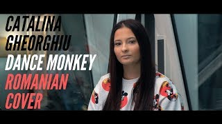 Descarca Tones and I - Dance Monkey (Romanian Cover by CATALINA GHEORGHIU)