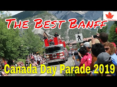The Best Banff Canada Day Parade 2019 #Banff National Parks #Park Canada