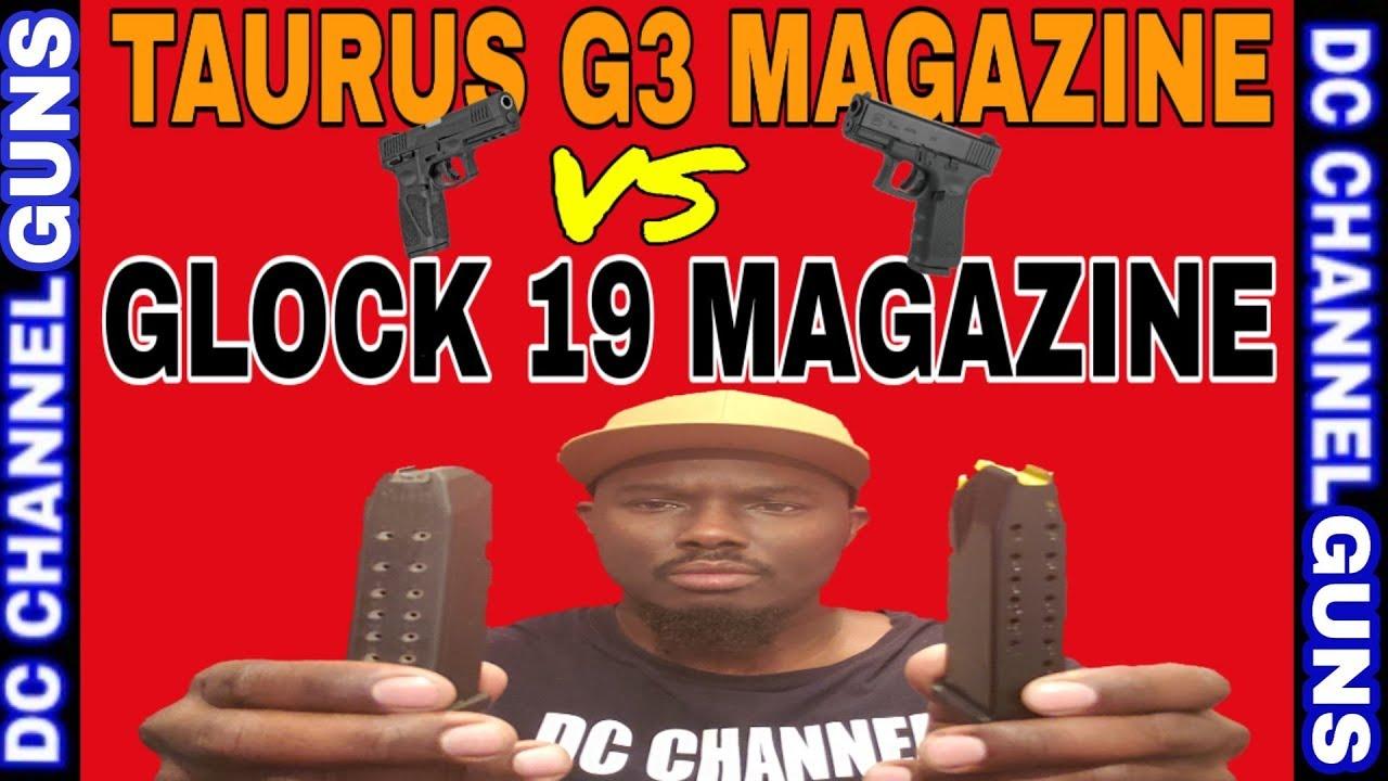Taurus G3 9mm 15rd Magazine Vs Glock 19 9mm 15rd Magazine Review Tutorial   GUNS