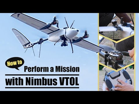 How to Perform a Mission with Nimbus VTOL