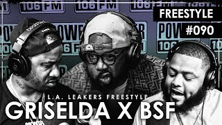 Griselda & BSF Freestyle w/ The  L.A. Leakers - Freestyle #090