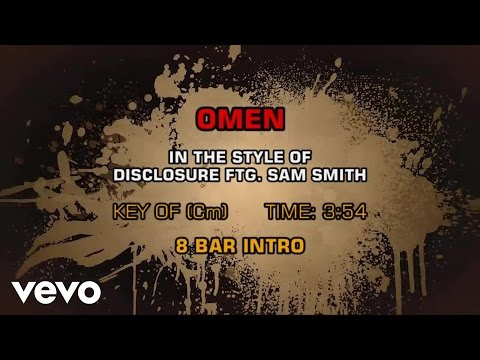 Disclosure, Sam Smith - Omen (Karaoke)