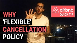 Gambar cover Airbnb Quick Tip: Why 'Flexible' Cancellation Policy