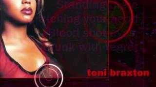 Toni Braxton- So Yesterday.