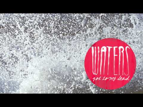 WATERS - Got To My Head (Official Audio) mp3