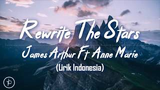 Anne-Marie & James Arthur - Rewrite The Stars (Lirik dan Arti   Terjemahan) Video