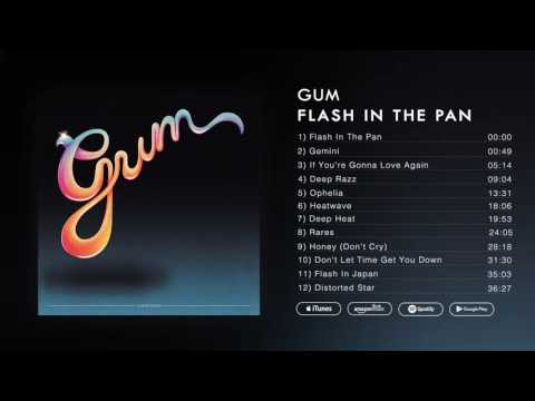 GUM - Flash In The Pan (Full Album Stream)