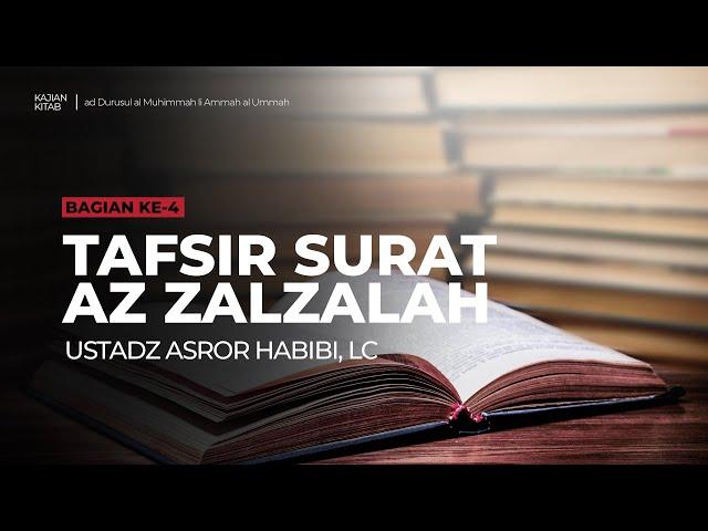 🔴 [LIVE] Kitab ad-Durusul al Muhimmah li Ammah al Ummah #4 - Ustadz Asror Habibi, Lc حفظه الله