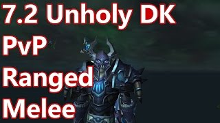 WoW - 7.2 Unholy Death Knight PvP - Unholy = Ranged Melee - Battleground w/Commentary