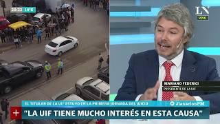 El titular de la UIF estuvo en el juicio a Cristina Kirchner, dice que afecta la reputación del país
