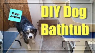 DIY Dog Bathtub
