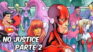 "SIN JUSTICIA: BATMAN, FLASH, SUPERMAN, LEX LUTHOR EN ""NO JUSTICE"" PARTE 2 @SoyComicsT"