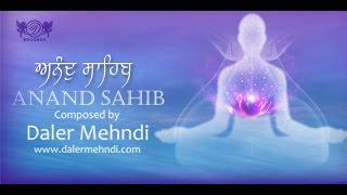 Anand Sahib (Daler Mehndi) Mp3 Song Download