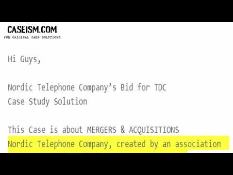 Nordic Telephone Company's Bid for TDC Case Study Help - Cas