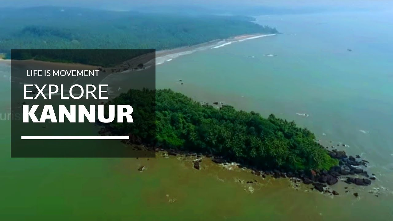 Kannur Best Places In Kerala To Spend Your Vacation In
