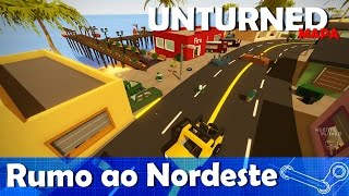 Welcome to Brazil, Rumo ao Nordeste | UNTURNED