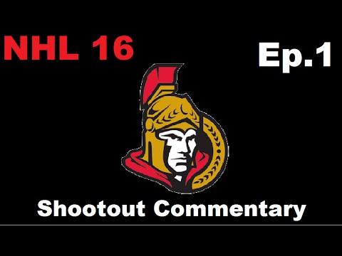 NHL 16: Shootout Commentary - Episode 1 (Ottawa Senators)