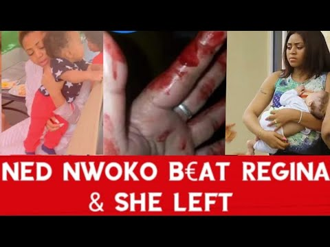 NED NWOKO B£AT REGINA AND SENT HER AWAY Chai MARRIAGE DON SP0IL