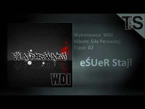 WDI - eŚUeR Stajl (HQ)