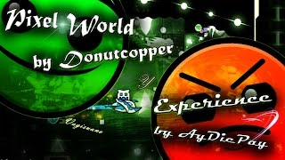 Pixel World by Donutcopper y Experience by AyDiePay | Geometry Dash 2.1 | Rulek380
