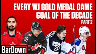 EVERY WORLD JUNIOR GOLD MEDAL GAME GOAL OF THE DECADE PART 2