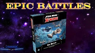Star Wars X Wing 2nd Edition Epic Battles Multiplayer Expansion
