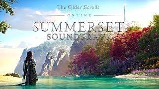 OST - ESO: Summerset (Original Game Soundtrack) - Full - 4k