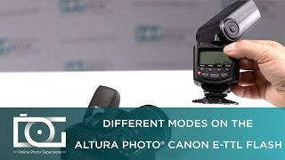 tutorial   modes settings on e ttl flash for canon ap c1001   by altura photo