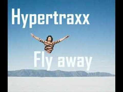 Hypertraxx - Fly Away