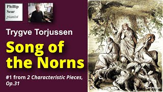 Trygve Torjussen: Song of the Norns, Op.31 No.1