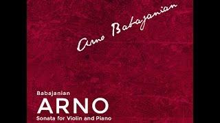 ARNO BABAJANIAN - SONATA FOR VIOLIN AND PIANO (HD)