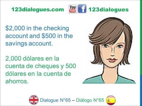 Dialogue 65 - Inglés Spanish - Open bank account - Abrir cuenta bancaria