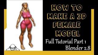 Full Tutorial part one How to make a female mesh in Blender 2.8
