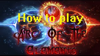ROBLOX: Arc Of The Elements: How To Play Game