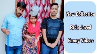 New Collection | Rida Javed Funny Videos
