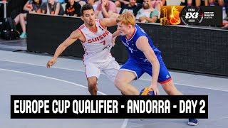 LIVE 🔴 - FIBA 3x3 Europe Cup Qualifier - Andorra 2018 - Day 2