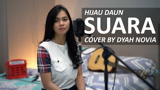 SUARA - HIJAU DAUN COVER BY DYAH NOVIA ( HD AUDIO )