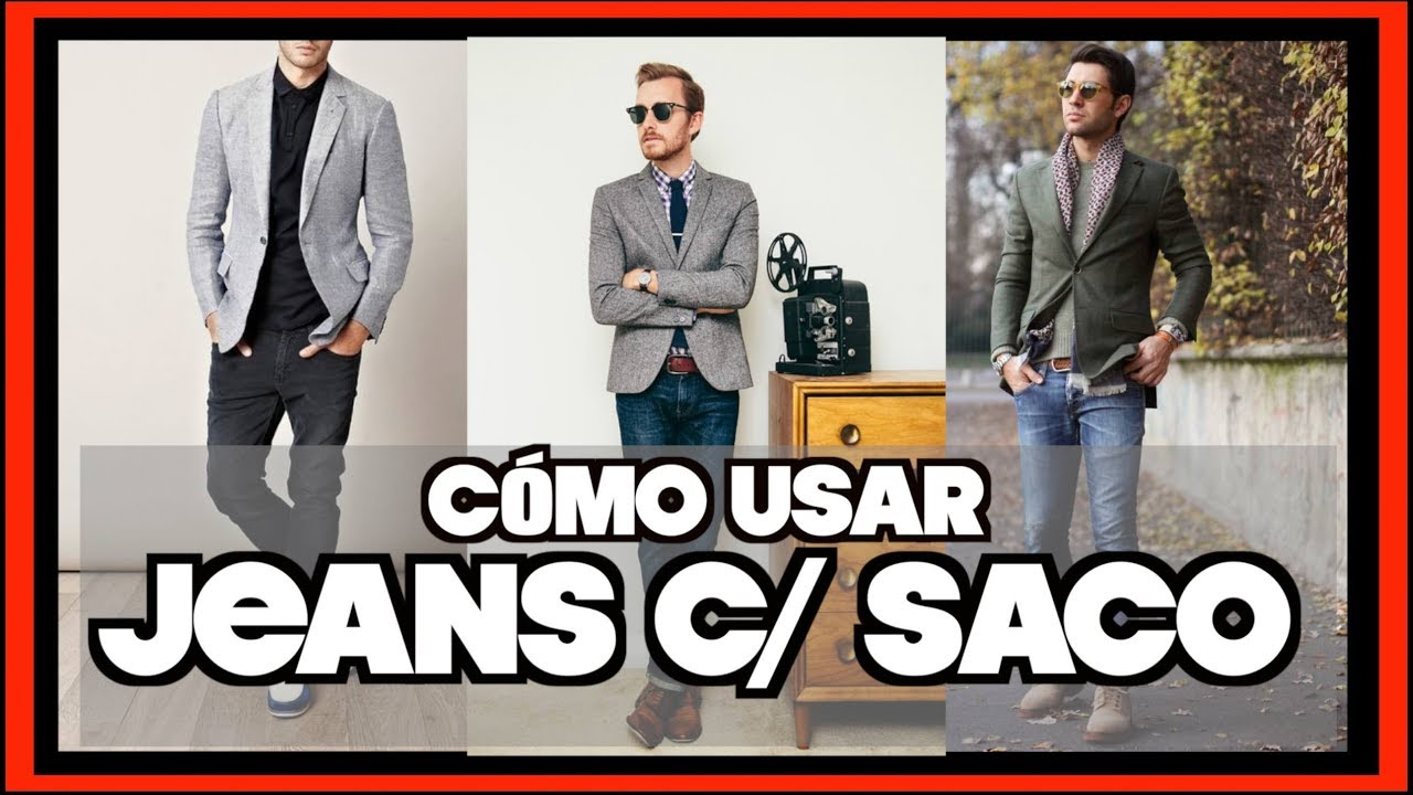 Jeans Con Saco Que Blazer Y Tipo Usar Youtube